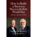 How to Build a Business Warren Buffett Would Buy The RC Willey Story