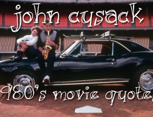 My Favorite John Cusack Movie Quotes from the 80's