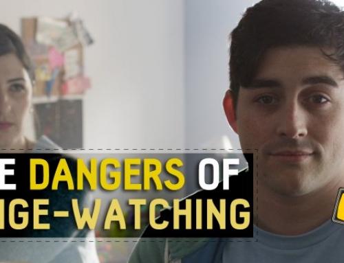 THE DANGERS OF BINGE-WATCHING TELEVISION SERIES