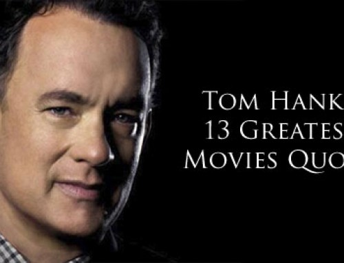 Tom Hanks' 13 Greatest Movies Quotes